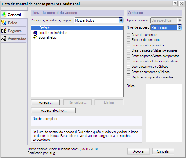 Comunidad De Usuarios De Lotus Acl Audit Tool